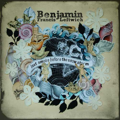 Ben Francis Leftwich - Last Smoke Before the Snowstorm